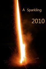 A Sparkling 2010 (photomagix by Ren) Tags: happynewyear 2010 gelukkignieuwjaar onnellistauuttavuotta