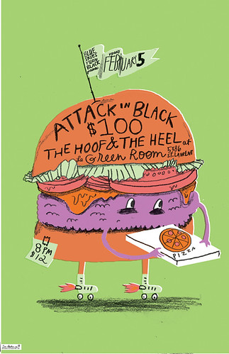 ATTACK in BLACK/$100/THE HOOF AND THE HEEL POSTER