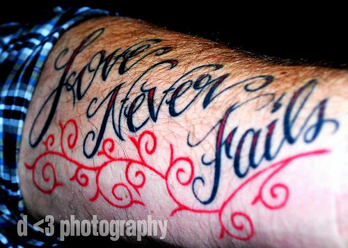 love never fails. tat. tattoo