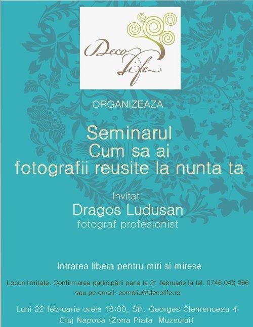 DecoLife - Seminar 'Cum sa ai fotografii reusite la nunta ta'