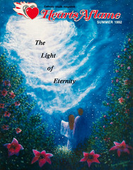 Hearts Aflame: The Light of Eternity (Loci Lenar) Tags: new news art church magazine photography graphicdesign interesting media shrine artist catholic image rss images blogs christian photoblog artists article bloglines feed journalism feeds magazinecover christianart ourladyoffatima catholicshrine bennyandersson heartsaflame bluearmyshrine theworldapostolateoffatima sistermarycelesteami lociblenar