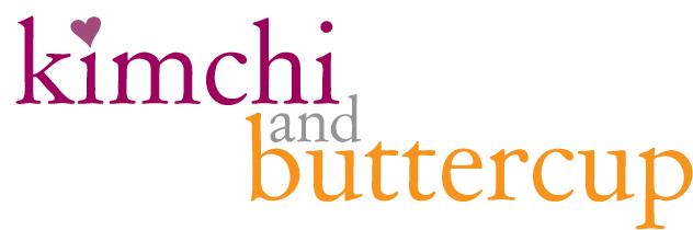 Kim Chi & Buttercup