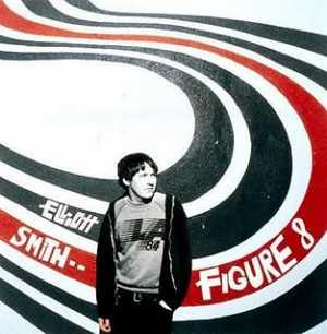 Elliott Smith Figure 8