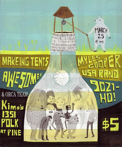 Makeing Tents are playing March 25 @ kimos w. awesomes, myles cooper usa band, 9021-ho! and orca team