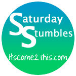 Saturday Stumbles 6/26