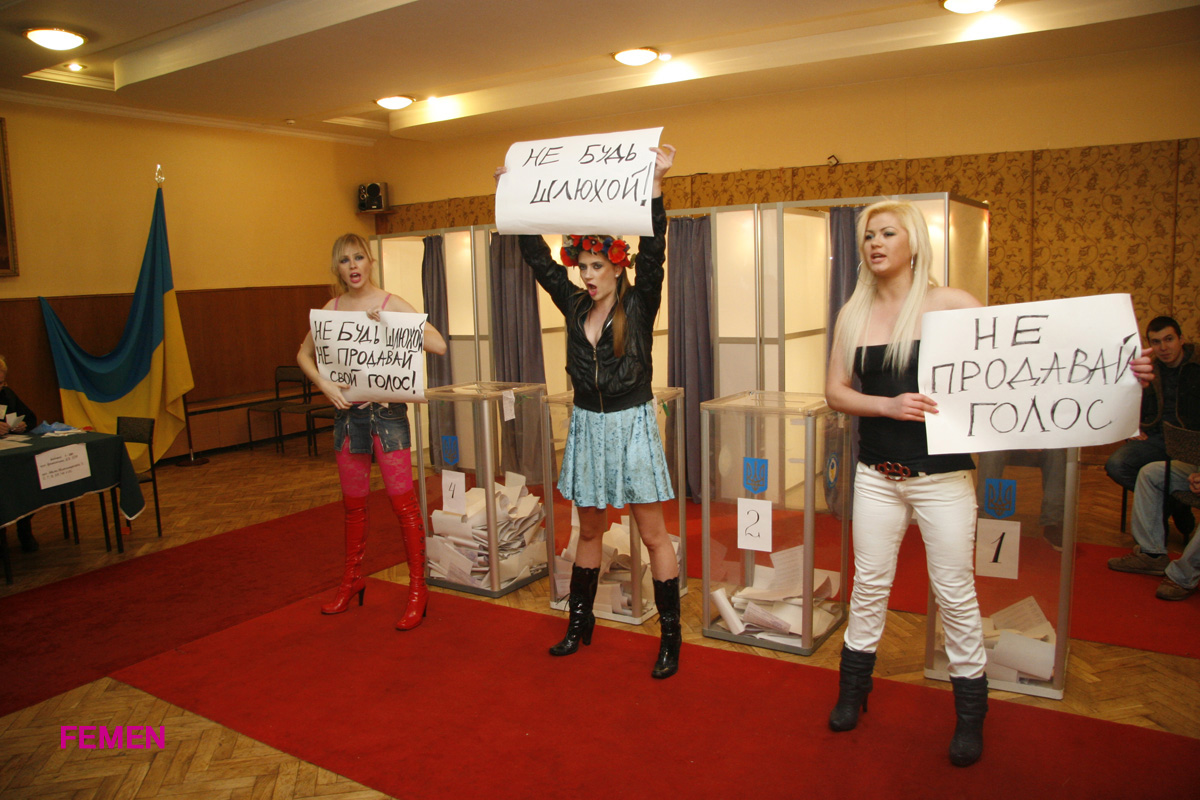 FEMEN: Don't be a whore - don't sell your vote!