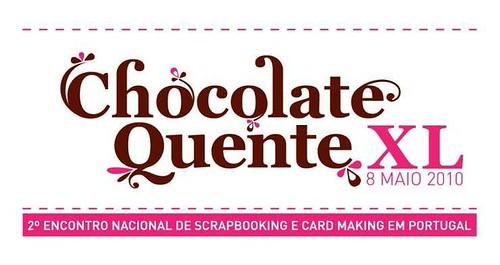 2º Encontro Nacional de Scrapbooking e Card Making em Portugal - Chocolate Quente XL 2010
