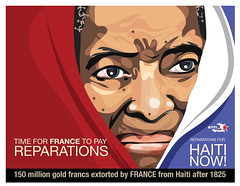 Reparations NOT Handouts (freestylee) Tags: france art poster gold haiti email disaster exploitation frenchrevolution napoleon demand ngo hoax jacobins aristide restitution toussaintlouverture sismonths
