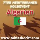 7ter mediterraner Kochevent - Algerien - tobias kocht! - 10.04.2010-10.05.2010