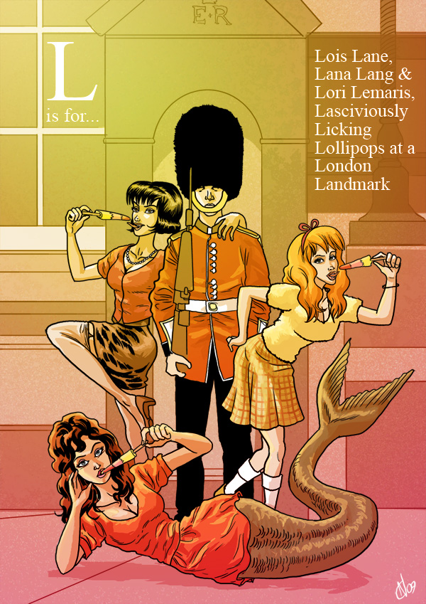 L is for... Lois Lane, Lana Lang and Lori Lemaris Lasciviously Licking Lollipops at a London Landmark