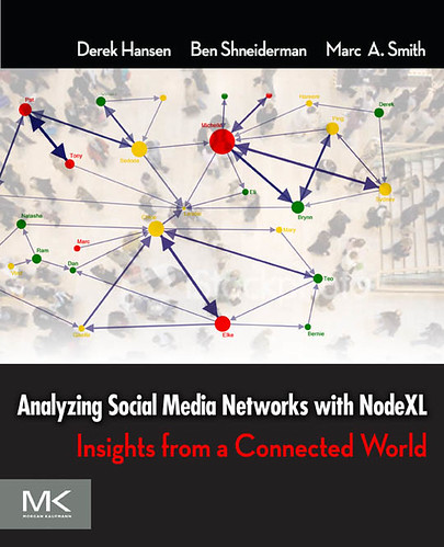 2010 - Book - Analyzing Social Media Networks with NodeXL Cover