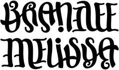 """""""Brandee"""" & """"Melissa"""" Ambigram"""