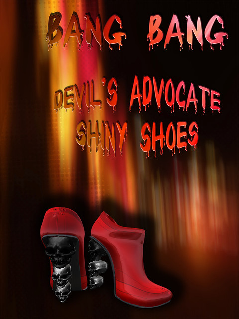 Bang Bang - Devil's Advocate Shiny Shoes
