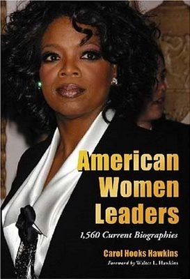 American Women Leaders: 1,560 Current Biographies