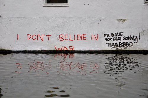dont believe in war
