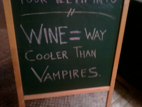 """Wine=Way Cooler Than Vampires"""