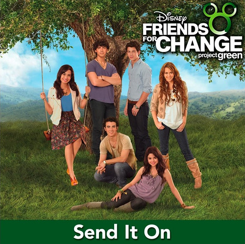 Disney's Friends For Change Send It On (Demi Lovato, Jonas Brothers, Miley Cyrus & Selena Gomez) Disney