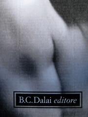 James Purdy, Rose e cenere, B.C.Dalai editore 2010; art director Mara Scanavino, alla cop.: [Johnny Weissmuller, 1932] ©John Springer Collection / Corbis; cop. (part.), 1
