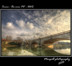 Torino - The river PO' - HDR (Margall photography) Tags: bridge sky italy ex clouds canon reflections river torino photography 1 dc italia nuvole 10 fiume sigma ponte piemonte cielo po marco 20 turin riflessi umberto piedmont hdr 30d galletto margall mywinners