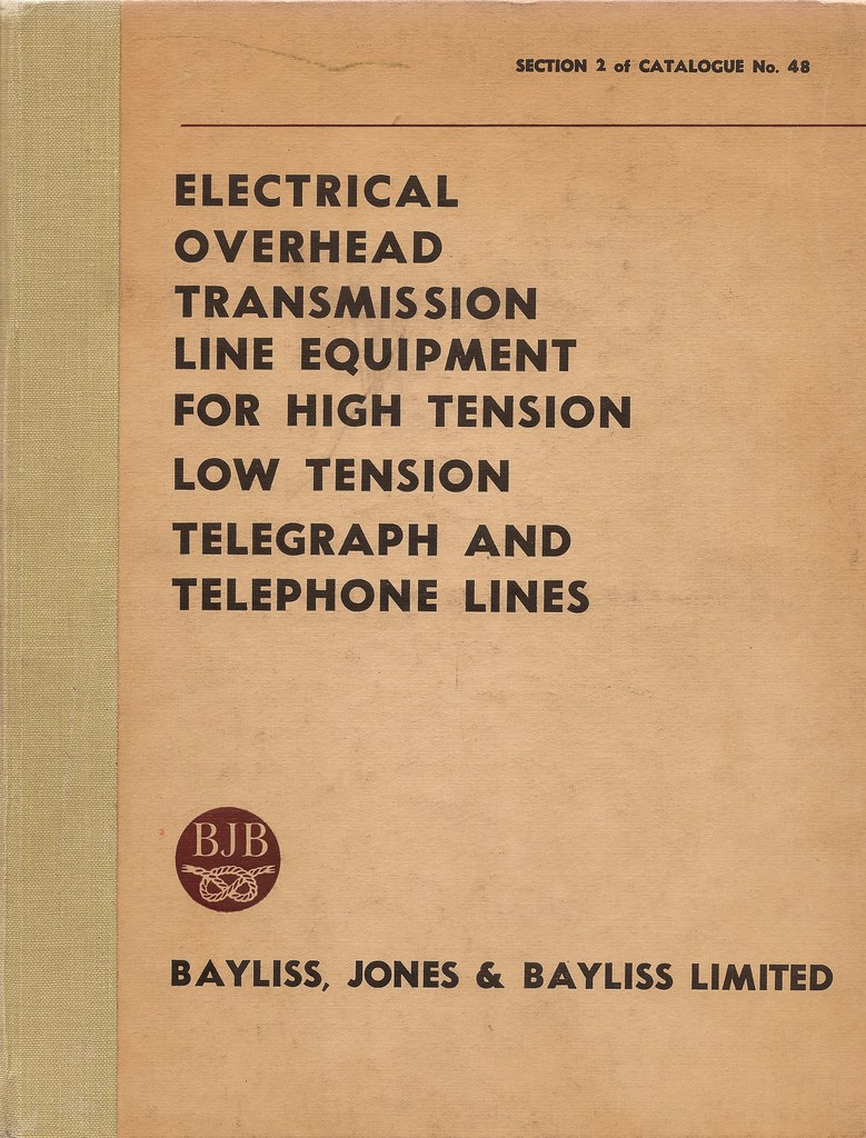 Bayliss, Jones & Bayliss of Wolverhampton - catalogue for overhead line equipment, c1960