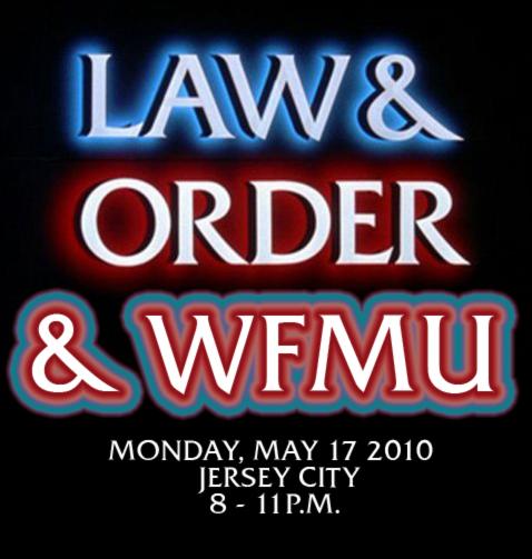 LAW + ORDER + WFMU