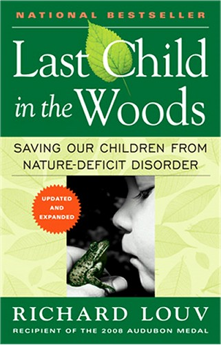 last-child-in-the-woods-nature-deficit-disorder