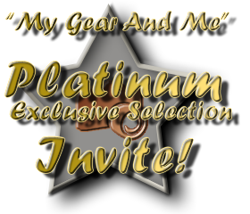 My Gear And Me - Platinum Selection Invite
