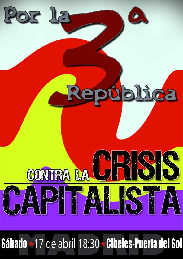 Contra la crisis capitalista, por la III República 4432446898_705e405623_o