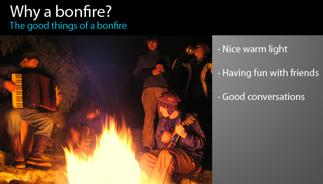 Why a bonfire?