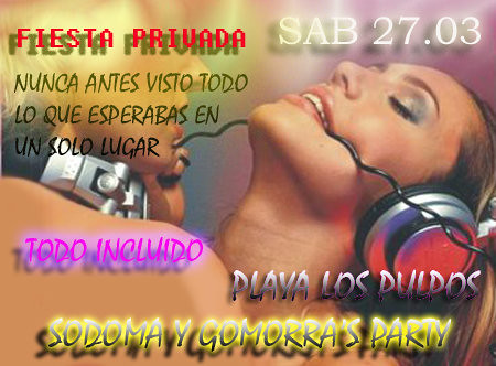 Sodoma y Gomorra's Party - Playa Los Pulpos