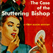 Perry Mason_Stuttering Bishop_1948_tatteredandlost