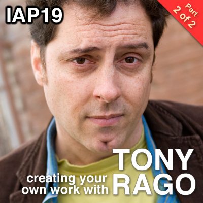 Episode 19: Tony Rago (Part 2)