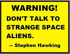 Stephen Hawking Warns of Space Aliens