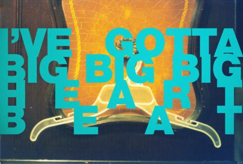 ive gotta big big big heart beat by Robert Bruce Murray III // Sort Of Natural