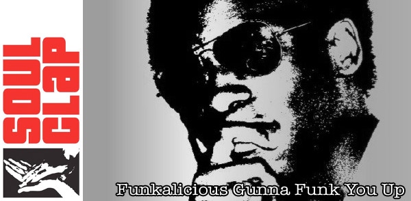 Soul Clap Episode 71: Funkalicious Gunna Funk You Up (Image hosted at FlickR)
