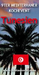 4689137820 ccd59ca080 9ter Mediterraner Kochevent   Tunesien
