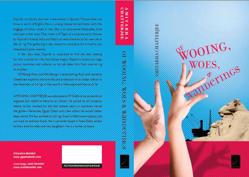 Of Wooing, Woes & Wanderings