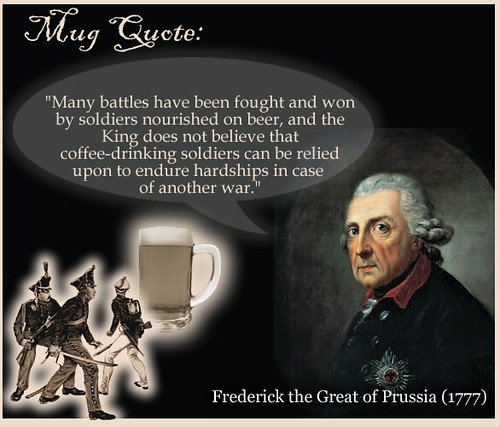 Quote - Prussian King on Coffee