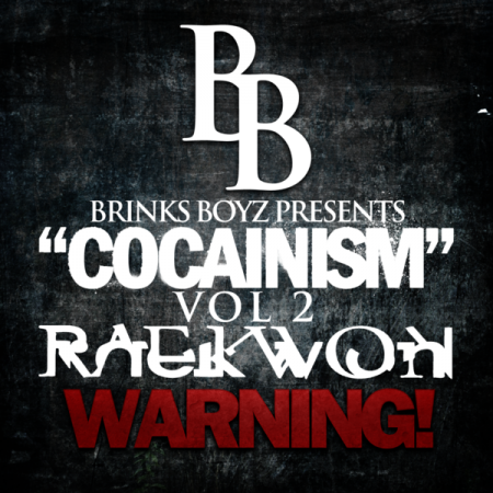 raekwon-brink-boyz-vol-2-cocainism-350x350
