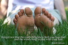 The Earth Delights to Feel Your Bare Feet