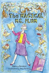 4224463772 4845423962 m Review of the Day: The Magical Ms. Plum by Bonny Becker