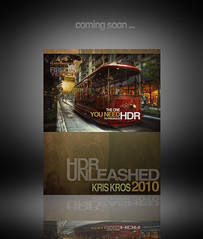 coming soon ... hdr unleashed by kris kros (Kris Kros) Tags: me by photography hope book high support dynamic you 10 touch first will printing kris range hdr kkg 2010 publish kros kriskros i twtmeblogged hdrbook kkgallery