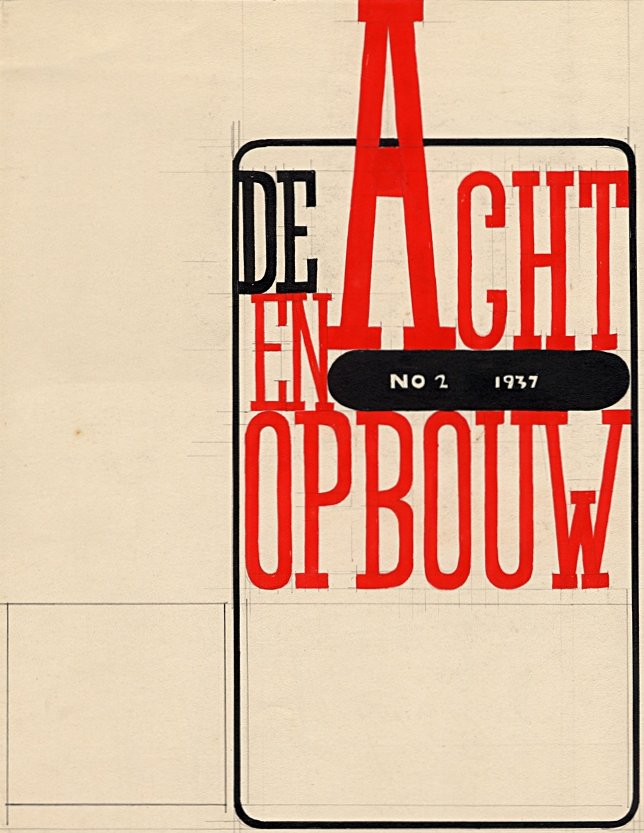 Design drawing by W. la Croix for the cover of the magazine De 8 and Opbouw, 1937. NAI Collection - CROX