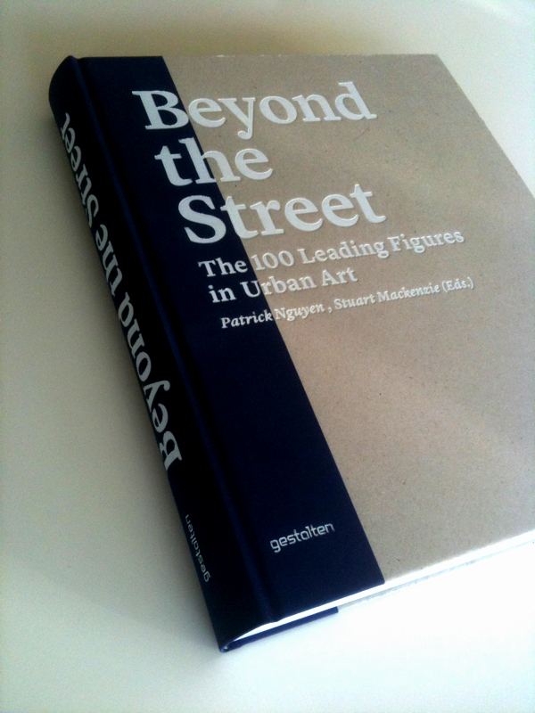 Beyond the Street, the 100 Leading Figures in Urban Art cover