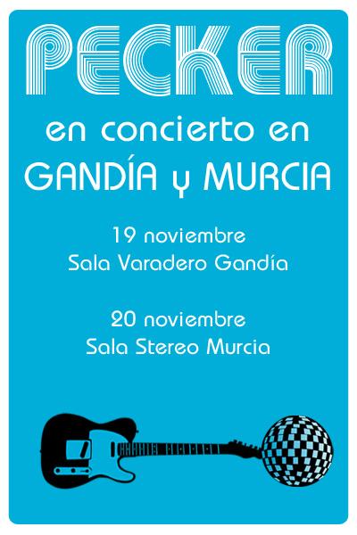 Pecker-AnuncioConciertosGandia+Murcia