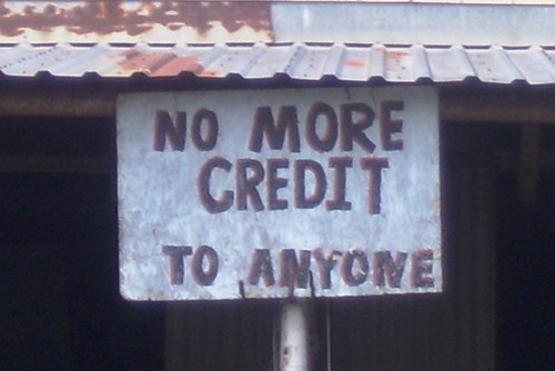 No More Credit Sign