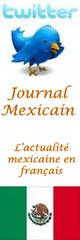 Journal Mexicain, l'actualité mexicaine en français