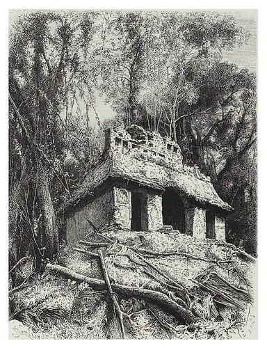 020-Templo del Sol en Palenque-Mexico-Les Anciennes Villes du nouveau monde-1885- Désiré Charnay
