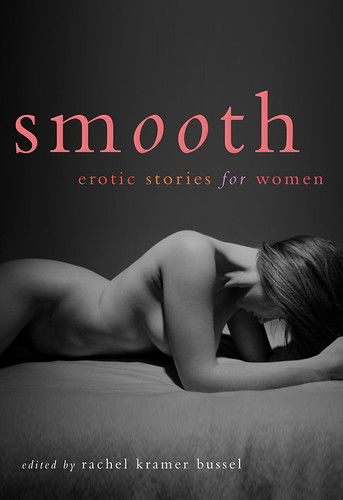 From Smooth: Erotic Stories for Women, by me! You have until Friday for 20% ...