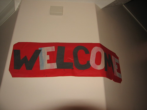 welcome home sign - made by Mr Renn and Sir O